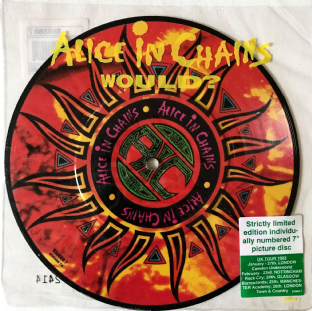 "Alice In Chains ‎- Would?  (7"") (Picture Disc ) (EX-/G+)"